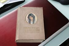 KILMENY OF THE ORCHARD by L.M. MONTGOMERY 1ST EDITION.1ST IMPRESSION 1910