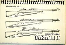 Collecting The GARAND II, by J. C. Harrison - WW2 parts id WRA HRA IHC SA M1 C D