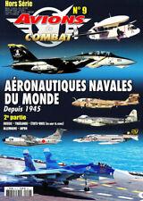 Avions de combat HS N°9 - Aéronautiques Navales du Monde depuis 1945 (2e partie)