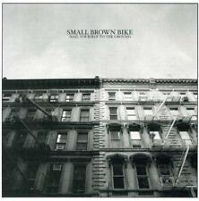Small Brown Bike - Nail Yourself To The Ground (NEW CD)