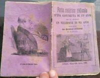 1880 LETTERATURA POPOLARE SATIRICA: GIOVINETTA DI 19 ANNI SPOSA UN VECCHIO DI 85