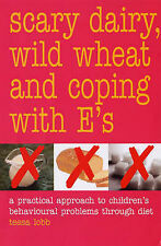 Scary Dairy, Wild Wheat and Coping with E's: A Practical Approach to Children's