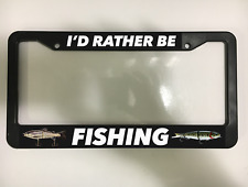 I'D RATHER BE FISHING FISH LURE JIG TROUT BASS Black License Plate Frame NEW