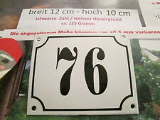Hausnummer Emaille Nr. 76 schwarze Zahl auf weißem Hintergrund 12 cm x 10 cm