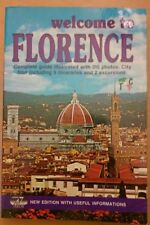 Welcome to Florence. Complet guide illustrated with 315 photos . 1989