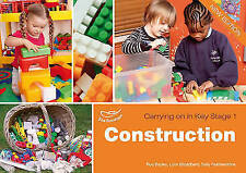 Construction. Lynn Broadbent, Ros Bayley and Sally Featherstone-ExLibrary