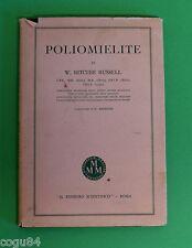 Poliomielite - W.Ritchie Russel -  1^ Ed. Fratelli Stianti 1953 -Storia Medicina