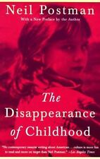 The Disappearance of Childhood by Postman, Neil