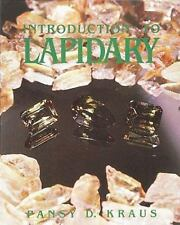 Introduction To Lapidary (Jewelry Crafts)by Kraus, Pansy D.