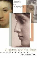 """Virginia Woolf's Nose"" hard cover book by HERMIONE LEE Essays On Biography"