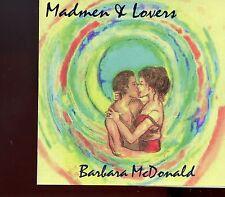 Barbara McDonald / Madmen & Lovers - MINT