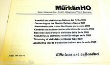 Manual de instrucciones Märklin Conexión de la eléctrico Vías 2900 68 605 MN