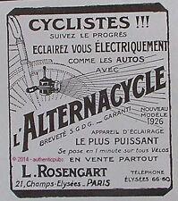 PUBLICITE ROSENGART ALTERNACYCLE LAMPE DE POCHE CYCLE VELO DE 1925 FRENCH AD PUB