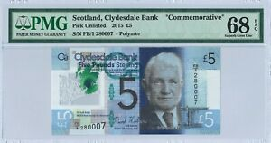 "Scotland (CB) 5 Pounds 2015 PMG 68 EPQ s/n FB/1 280007 ""Commemorative"" Polymer"