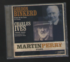 New,sealed CD-MARTIN PERRY plays GORDON BINKERD & CHARLES IVES,2nd piano sonata