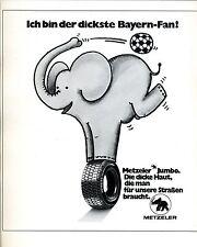 Metzeler-jumbo la piel gruesa-yo soy el gran noticia Baviera fan -- publicidad de 1976