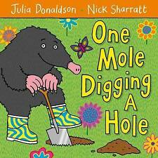 ONE MOLE DIGGING A HOLE Children's COUNTING Picture Story Book JULIA DONALDSON