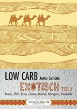Schütz, Jutta: Low Carb Exotisch 01