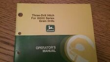 John Deere Three Drill Hitch For 8000 Series Grain Drills Operator Manual