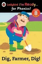 Ladybird I'm Ready for Phonics Level 8 Dig, Farmer, Dig! Book 2014 P/back
