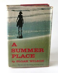 A Summer Place by Sloan Wilson (1958, Hardcover) Stated First Printing