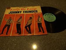 "Johnny Thunder ""Loop De Loop"" DIAMOND RECORDS #SD-5001 LP"