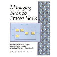 Managing Business Process Flows, Anupindi, Raví, Chopra, Sunil, Deshmukh, Sudhak