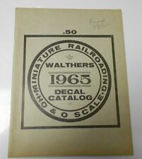 1965 WALTHERS MODEL RAILROAD Decal Catalog FN- 56 pages TRAIN Hobby