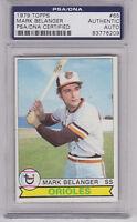 MARK BELANGER 1979 Topps Signed Autographed Baseball Card PSA/DNA Balt Orioles