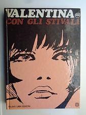 VALENTINA CON GLI STIVALI CREPAX MILANO LIBRI 1978 STATO OTTIMO