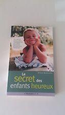 Le secret des enfants heureux - Steve Biddulph - Marabout poche
