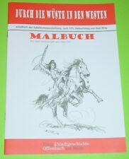 KLAUS DILL MALBUCH - DURCH DIE WÜSTE IN DEN WESTEN / 175. GEBURTSTAG KARL MAY