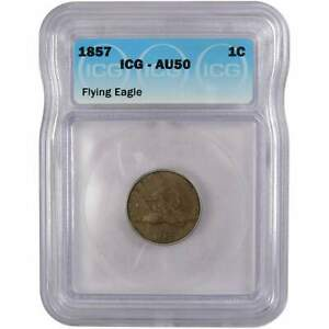 1857 Flying Eagle Cent AU 50 ICG Penny 1c US Type Coin Collectible
