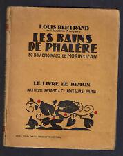 LES BAINS DE PHALERE LOUIS BERTRAND  LE LIVRE DE DEMAIN ARTHEME FAYARD