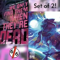 🚨💥 WE ONLY FIND THEM WHEN THEY'RE DEAD #2 SET OF 2 Cover A + Cover B Infante