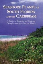Seashore Plants of South Florida and the Caribbean: A Guide to Identification an