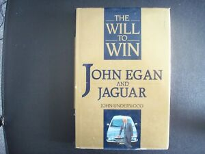 THE WILL TO WIN.JOHN EGAN AND JAGUAR BY JOHN UNDERWOOD