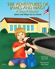 James and Maisy Go To School, A Story of Adoption