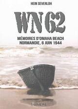 WN62: Mémoires à Omaha Beach Normandie, 6 juin 1944 (French Edition), , Severloh