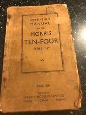 ORIGINAL 1946 MORRIS TEN-FOUR 10-4 SERIES M SERVICE OPERATION REPAIR MANUAL