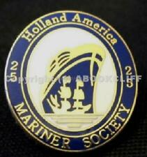 HOLLAND AMERICA LINES BLUE MARINER SOCIETY 25 CRUISE DAY Lapel Pin Mint