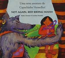 Not Again Red Riding Hood Portuguese by Clynes, Kate | Paperback Book | 97818526