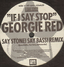 Georgie Red – If I Say Stop - Btech – 12tek25 - Europa 1989
