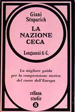 GIANI STUPARICH LA NAZIONE CECA LONGANESI 1969
