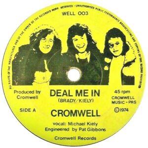 "Cromwell – Deal Me In. 7"". Irish Rock Band. Mint"