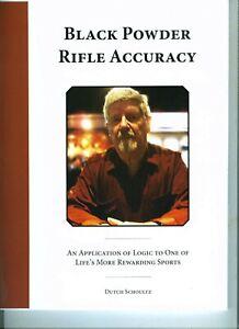 Black Powder Rifle Accuracy System by Dutch Schoultz      Ebook