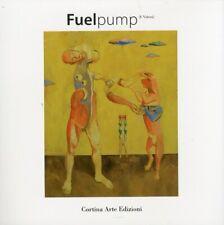 """Fuelpump. Identificazione e Verità """"...in Realtà Noi Siamo Animali Modulari"""""""