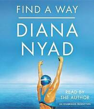 NEW Find a Way by Diana Nyad