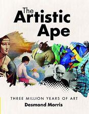 The Artistic Ape: Three Million Years of Art, Desmond Morris, New Book