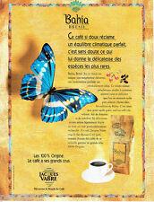 PUBLICITE ADVERTISING 026  1995  Jacques Vabre  café Bahia  du Brésil